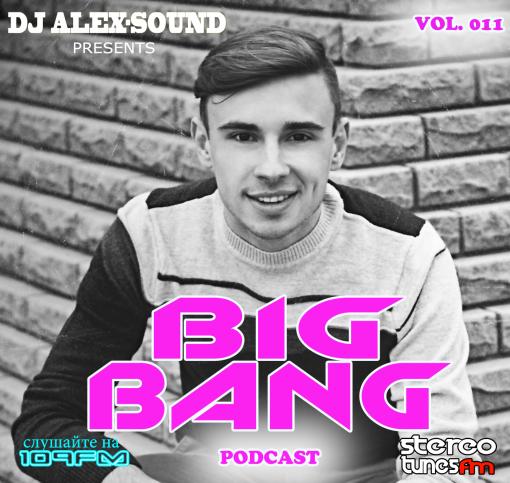 DJ ALEX-SOUND - BIG BANG (Episode 011) 109 FM