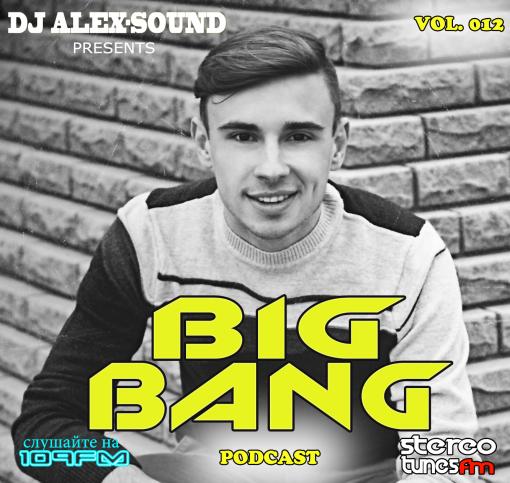 DJ ALEX-SOUND - BIG BANG (Episode 012) 109fm