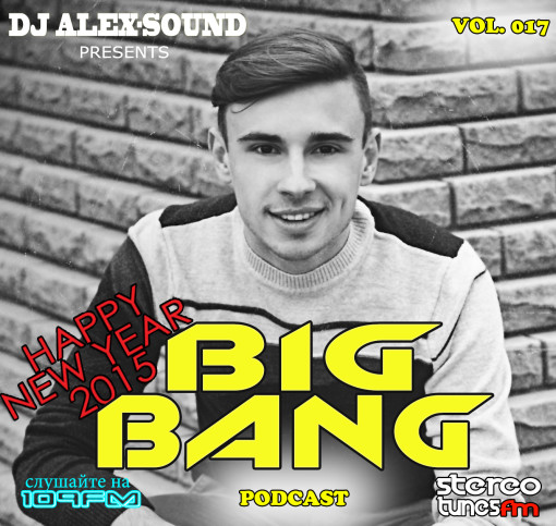 DJ ALEX-SOUND - BIG BANG (Episode 017) 109fm